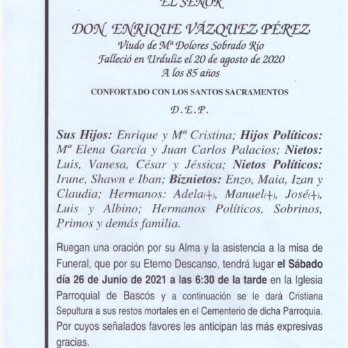 EL SEÑOR DON ENRIQUE VAZQUEZ PEREZ